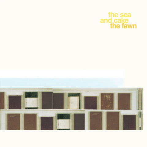 The Sea & Cake - The Fawn-LP-South