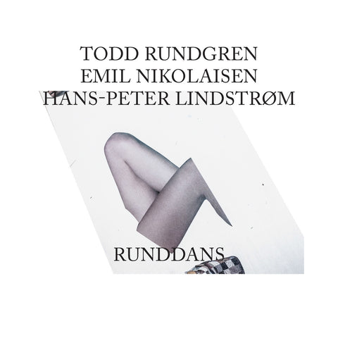 Todd Rundgren, Hans-Peter Lindstrom and Emil Nikolaisen - Runddans-CD-South