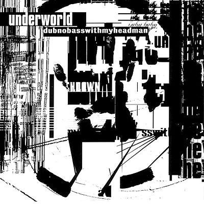Underworld - Dubnobasswithmyheadman-CD-South