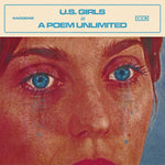 US Girls - In A Poem Unlimited-LP-South