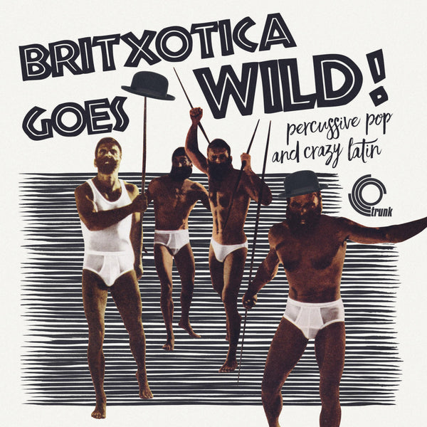 Various - Britxotica Goes Wild!-LP-South