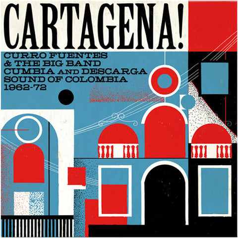 Various - Cartagena! Curro Fuentes & The Big Band Cumbia and Descarga Sound Of Colombia 1962 - 72-LP-South