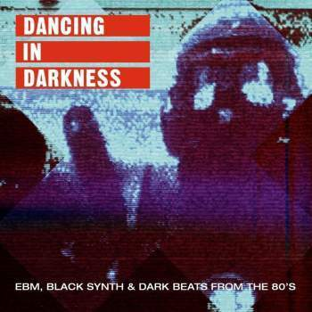 Various - Dancing In Darkness: EBM, Black Synth & Dark Beats From The 80s-LP-South