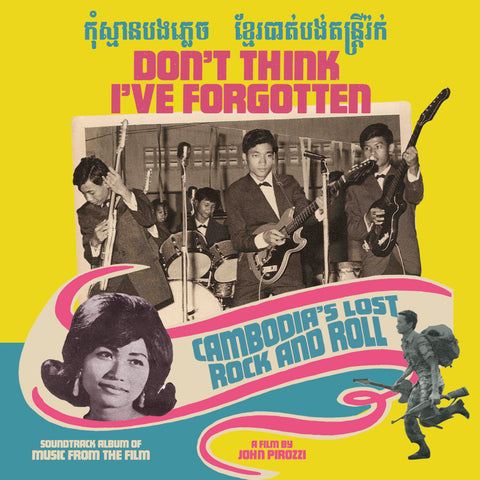 Various - Don't Think I've Forgotten: Cambodia's Lost Rock & Roll-CD-South