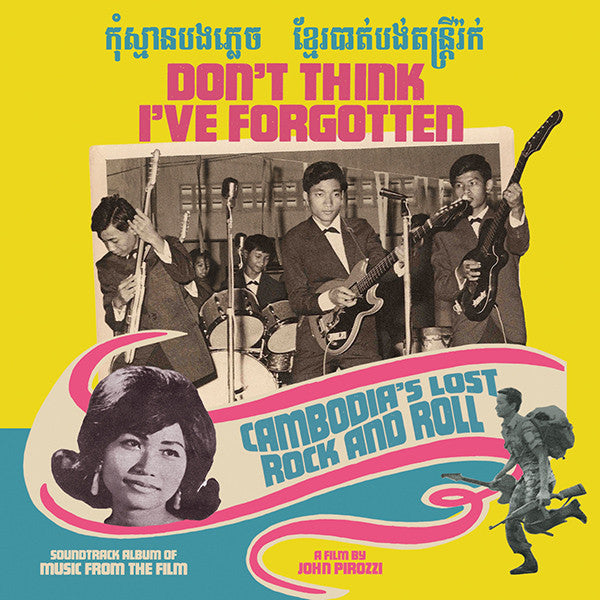 Various - Don't Think I've Forgotten: Cambodia's Lost Rock & Roll-LP-South