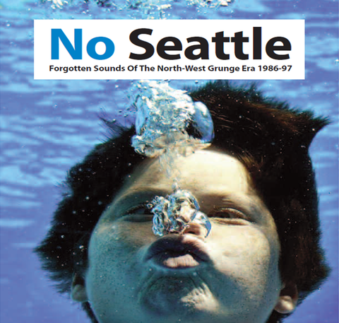 Various - No Seattle: Forgotten Sounds Of The North-West Grunge Era 1986-97-CD-South