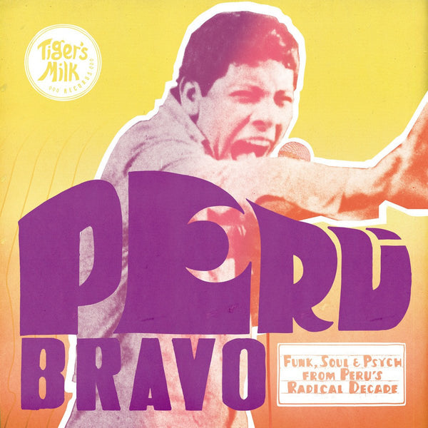 Various - Peru Bravo: Funk, Soul & Psych from Peru‰۪s Radical Decade-CD-South