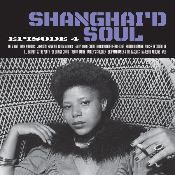 Various - Shanghai'd Soul: Episode 4-LP-South