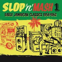 Various - Slop 'n' Mash 1: Early Jamaican Classics 1958-1962-Vinyl LP-South