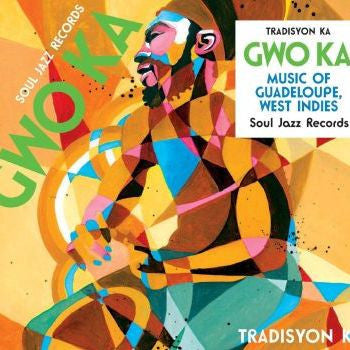 "Various - Soul Jazz Records Presents Gwo Ka: Music of Guadeloupe, West Indies-12""-South"