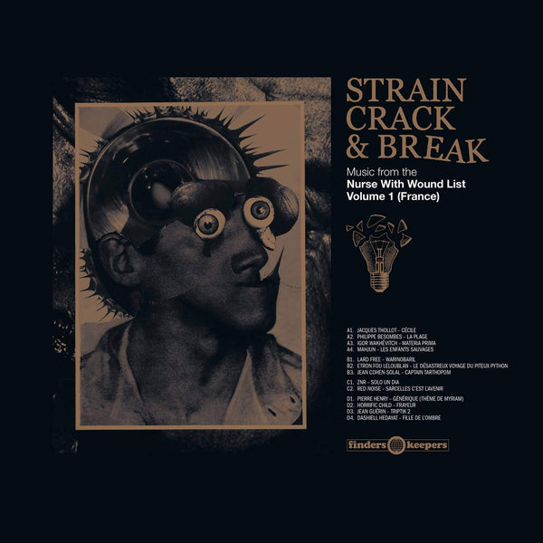 Various - Strain, Crack & Break: Music From The Nurse With Wound List Volume 1 (France)-LP-South