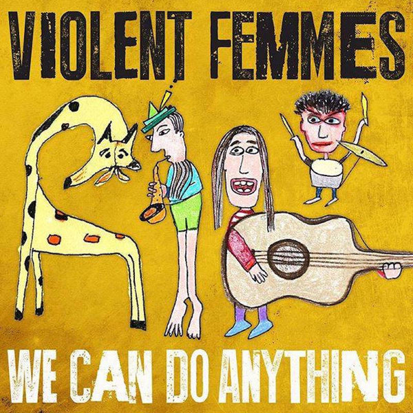 Violent Femmes - We Can Do Anything-CD-South