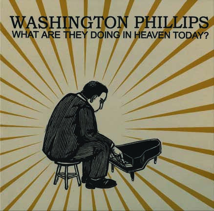 Washington Phillips - What Is Going On In Heaven Today-Vinyl LP-South