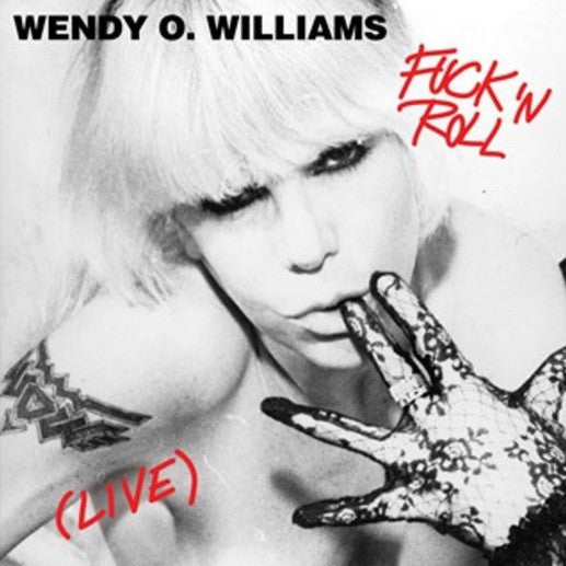 "Wendy O Williams - Fuck Rock & Roll-12""-South"