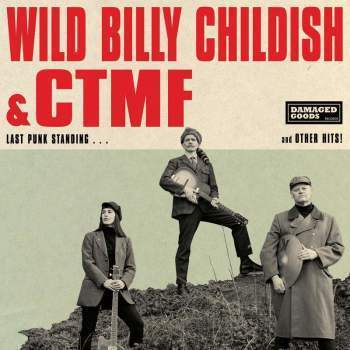 Wild Billy Childish & CTMF - Last Punk Standing-LP-South
