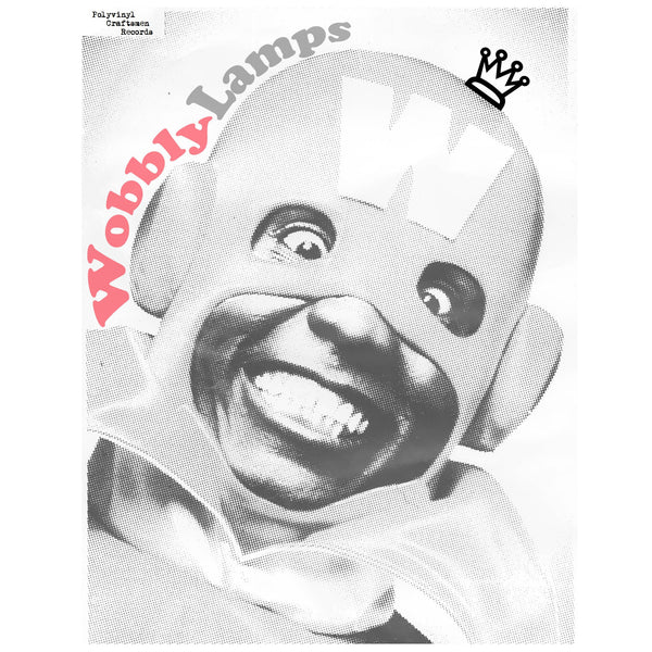 "Wobbly Lamps - Wobbly Lamps-7""-South"