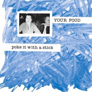 Your Food - Poke It With A Stick-LP-South