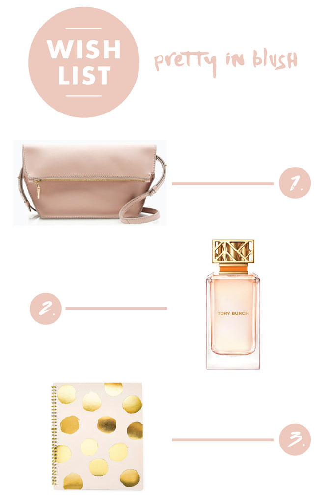 Wish List | Pretty In Blush