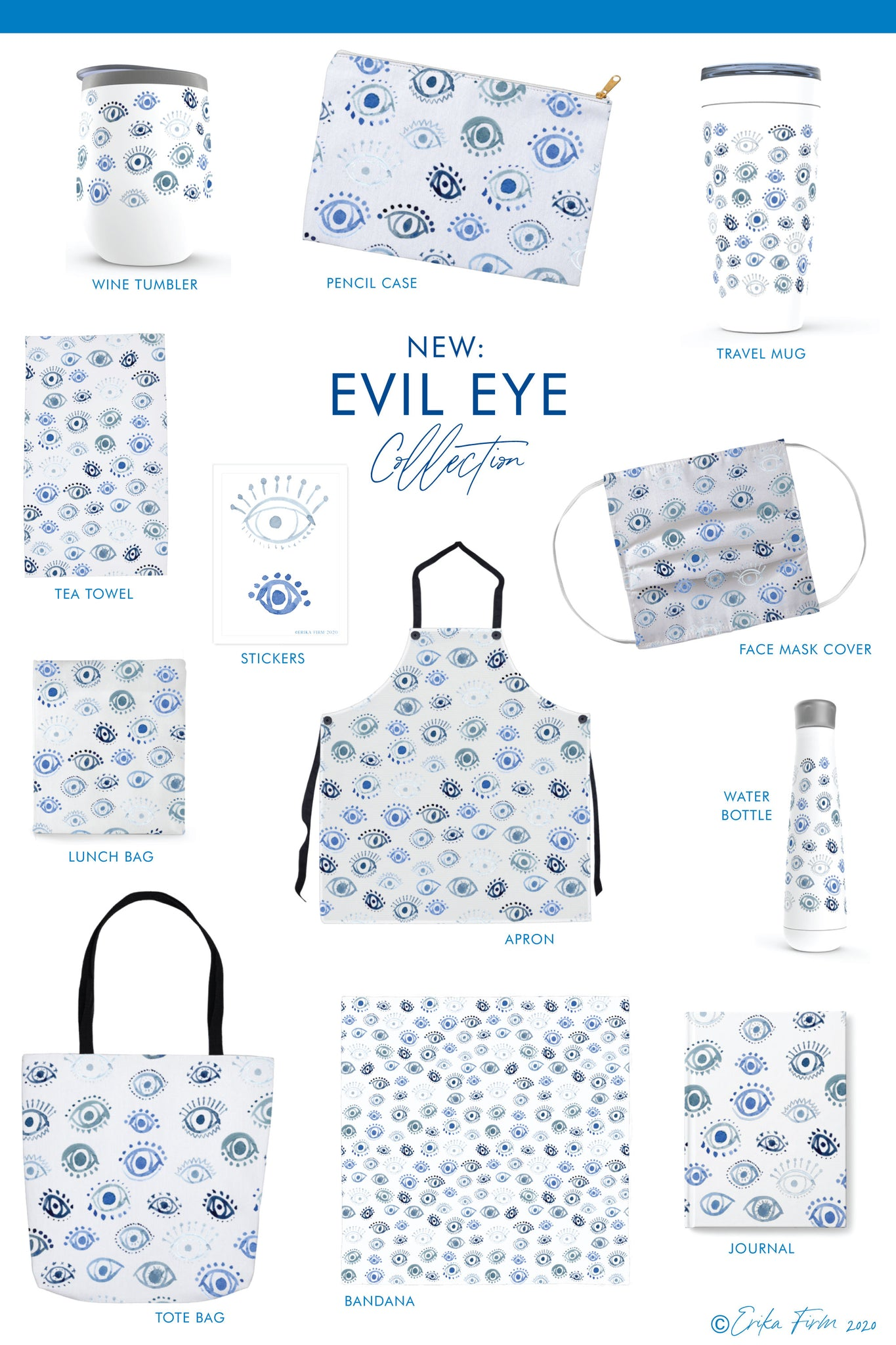 Introducing the New Evil Eye Collection by Erika Firm featuring pencil cases, drinkware, travel mugs, aprons, tea towels, tote bags, and more.