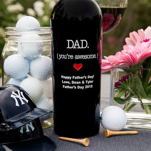 Dad { you're awesome } with Heart Etched Wine