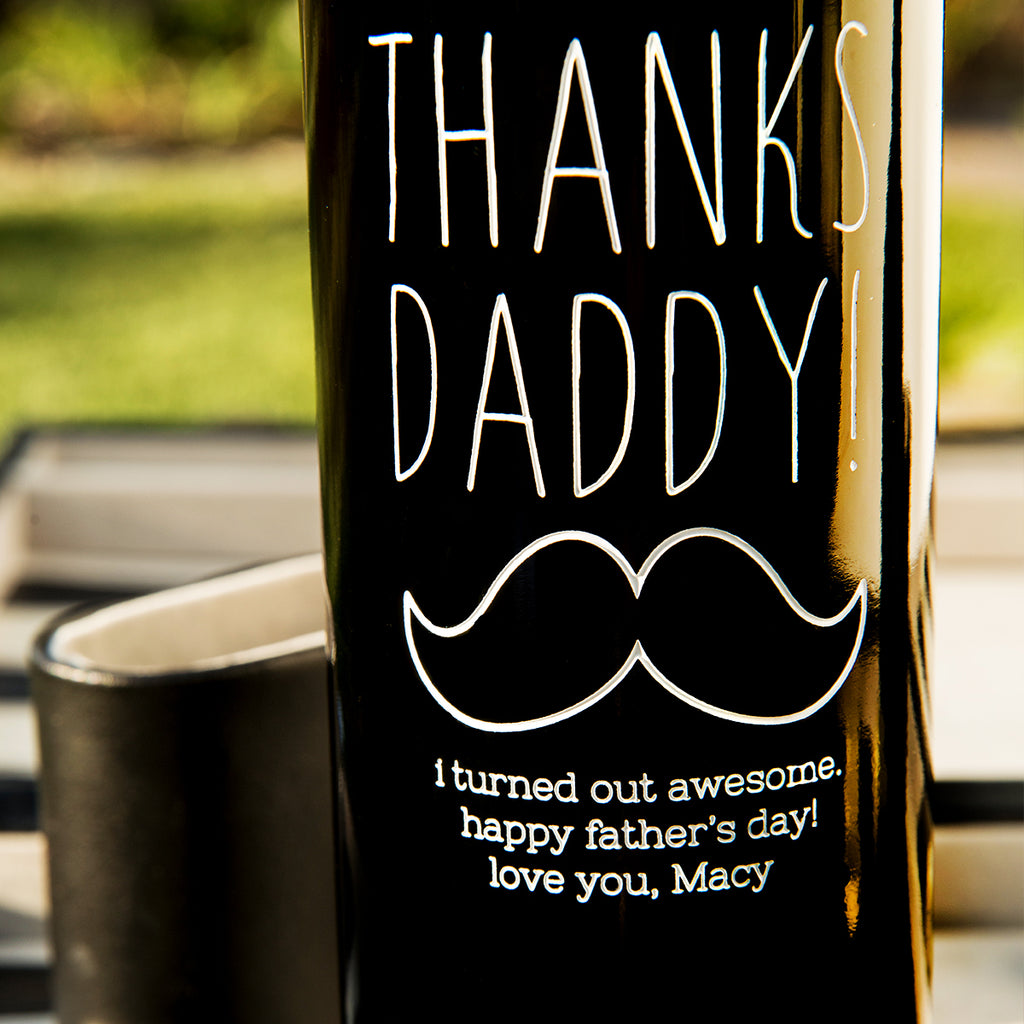 Thanks Daddy! Etched Wine