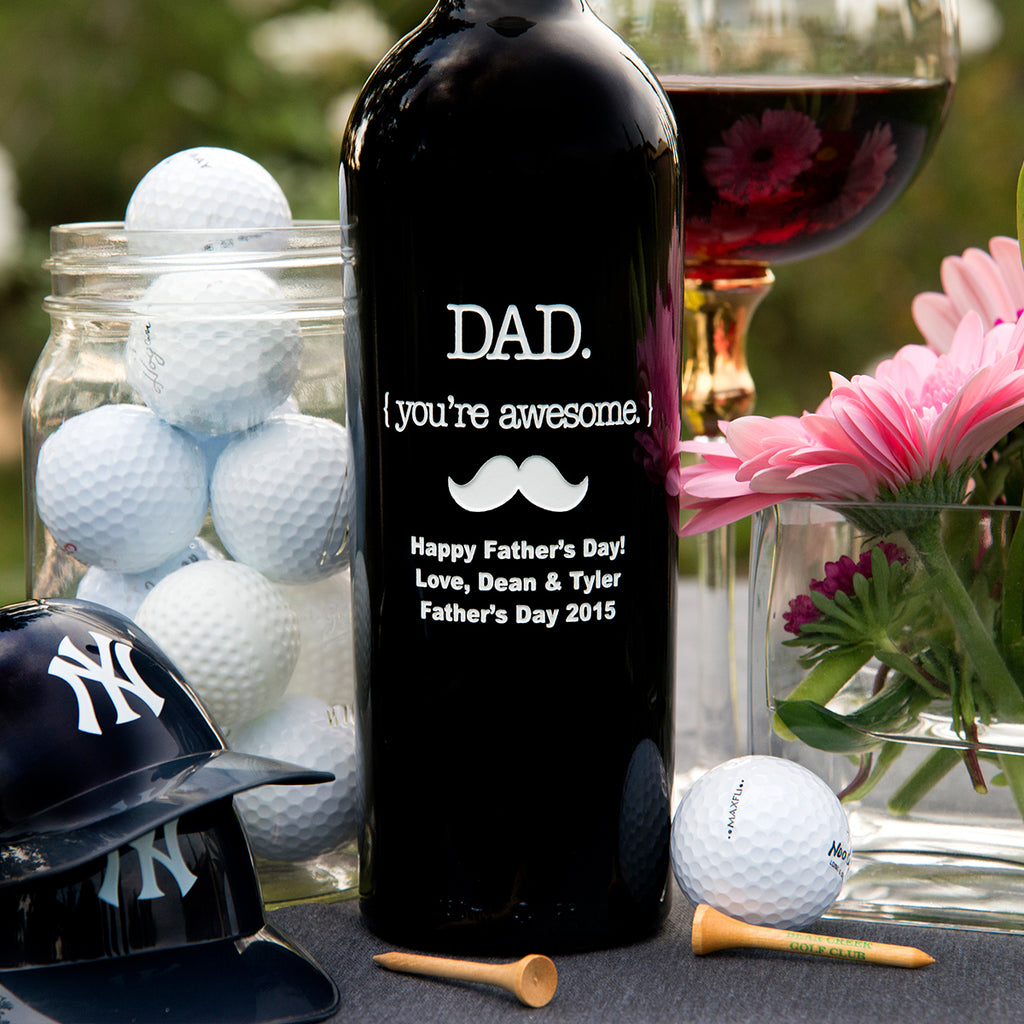 Dad { you're awesome } with Mustache Etched Wine