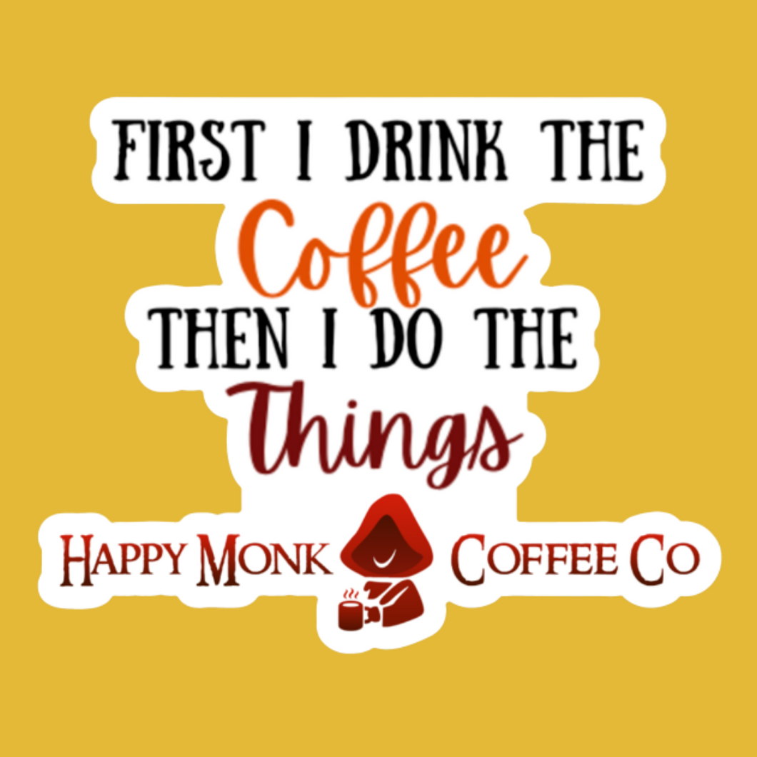 Happy Monk Coffee Sticker - Do the Things
