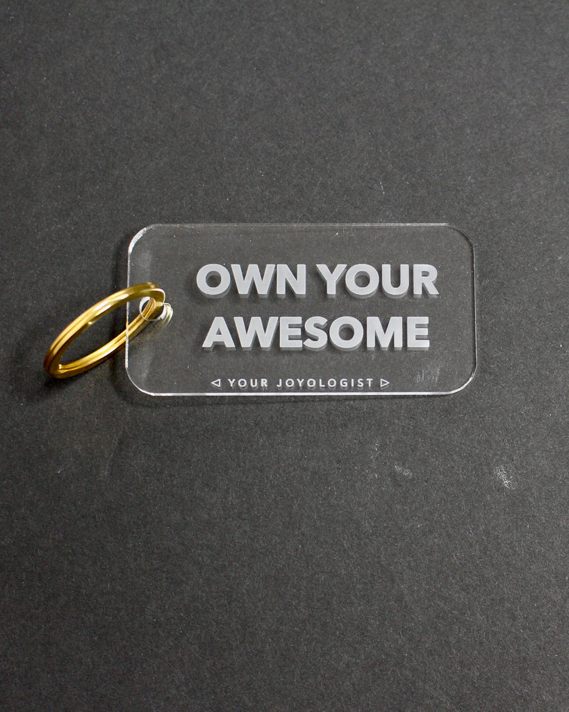 Own Your Awesome - key chain