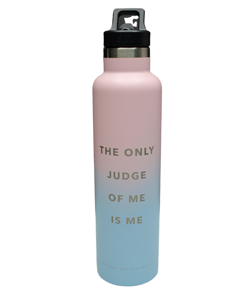 The Only Judge of Me is Me- Water Bottle
