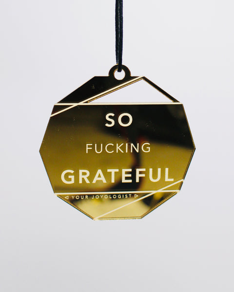 "So Fucking Grateful *special edition"" Ornament"