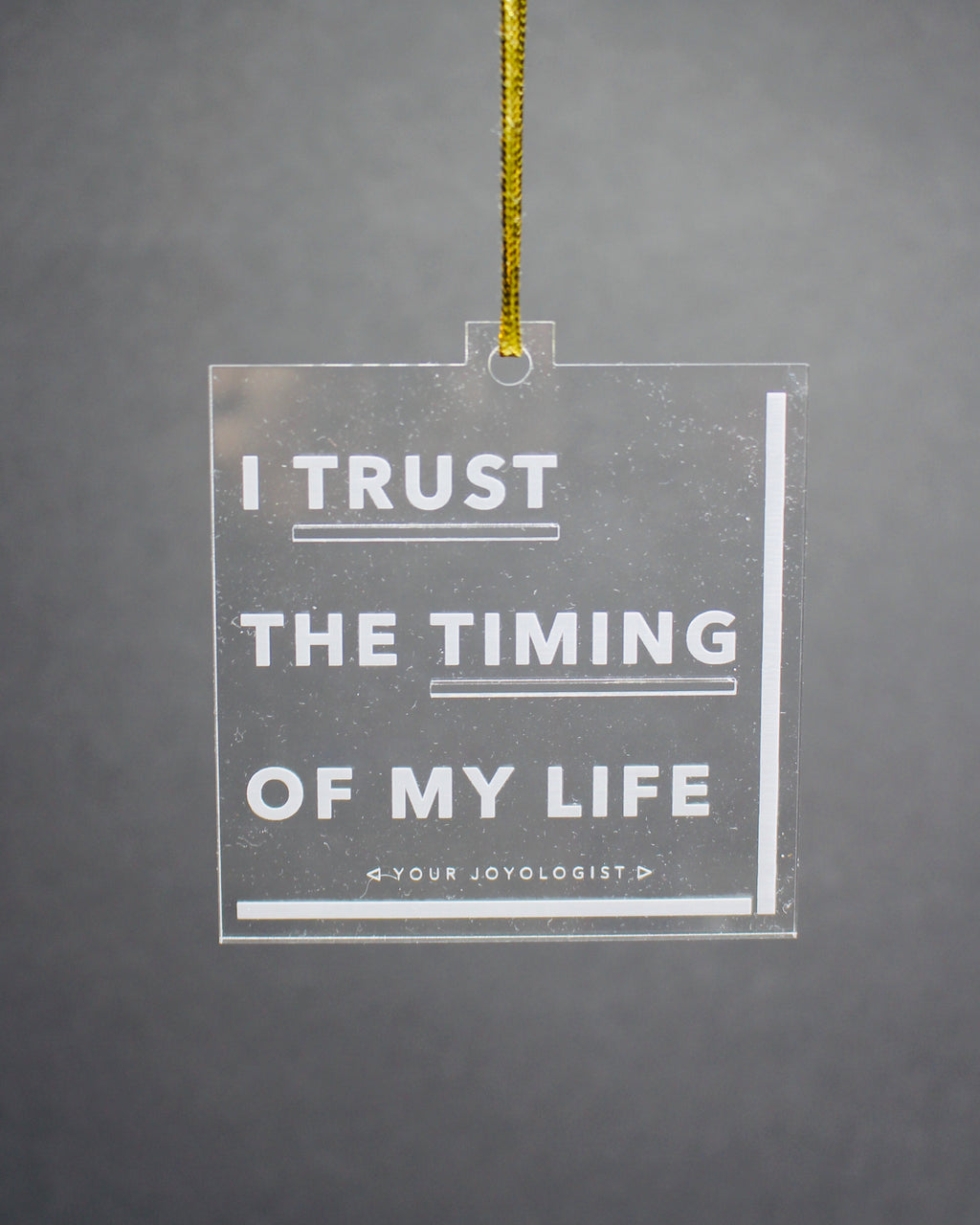 "I Trust The Timing of My Life *special edition"" Ornament"