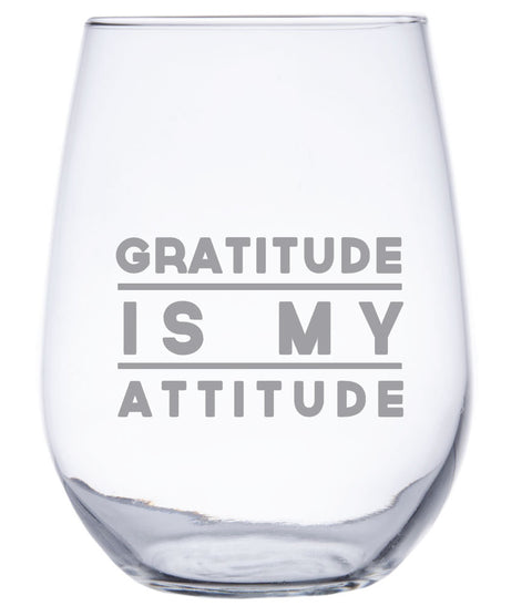 Gratitude is My Attitude - Stemless Wine Glass