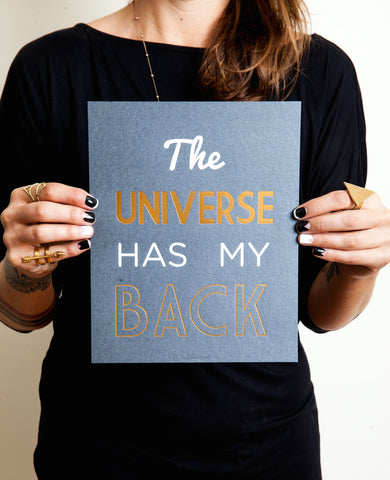 The Universe Has My Back - Art Print