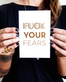 Fuck Your Fears™ - Desk Print