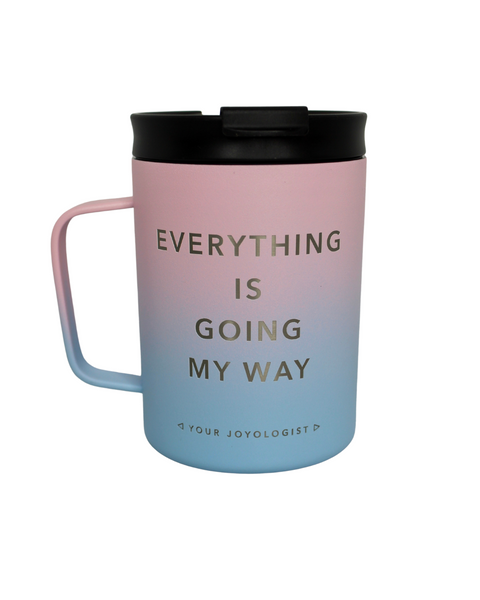 Everything is Going My Way - Insulated Mug **LIMITED AVAILABILITY**