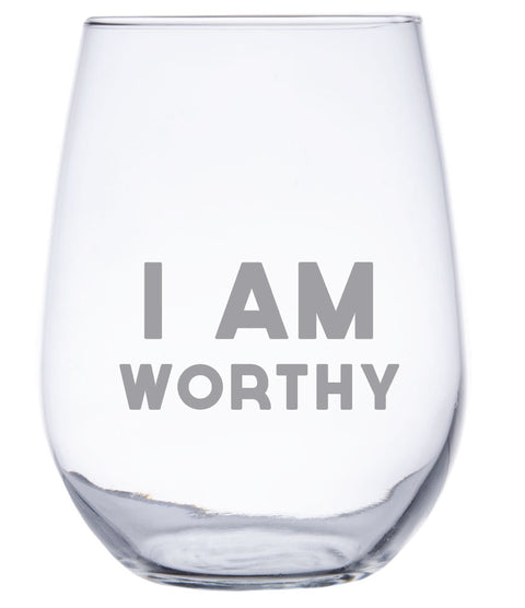 I am Worthy - Stemless Wine Glass