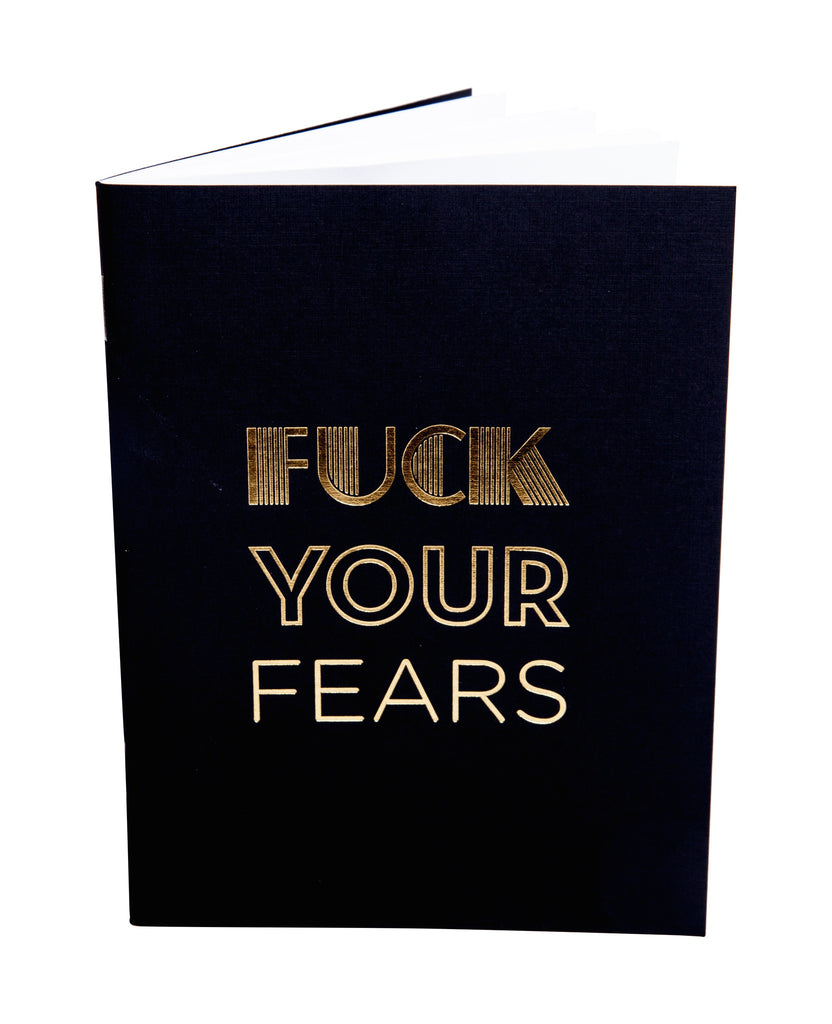 Fuck Your Fears - Mini Journal