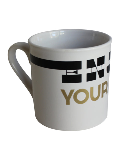 Enjoy Your Life - Porcelain Mug
