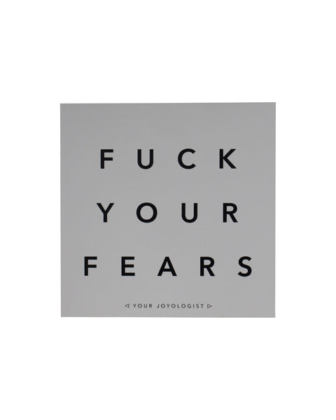 Fuck Your Fears - magnet