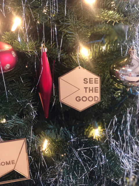 "See the Good *special edition"" Ornament"