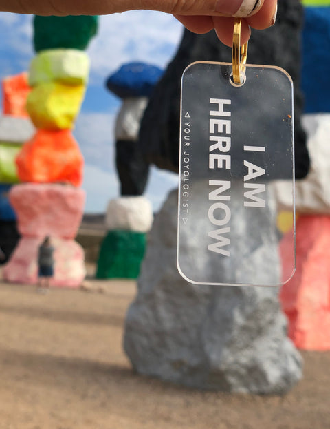 I am here now - key chain