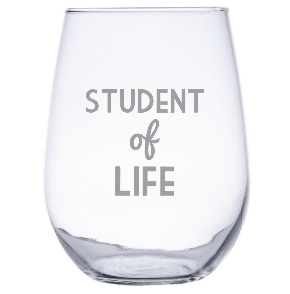 Student of Life - Stemless Wine Glass