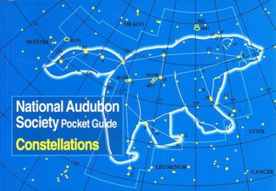 National Audubon Society Pocket Guide: Constellations of the Northern Skies