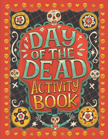 Day of the Dead Activity Book By KARL JONES