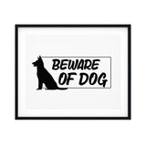 Beware Of Dog UNFRAMED Print Pet Decor Wall Art
