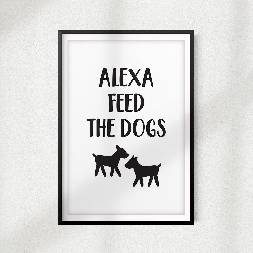 Alexa Feed The Dogs UNFRAMED Print Home Décor, Pet Wall Art - Gaucho Goods