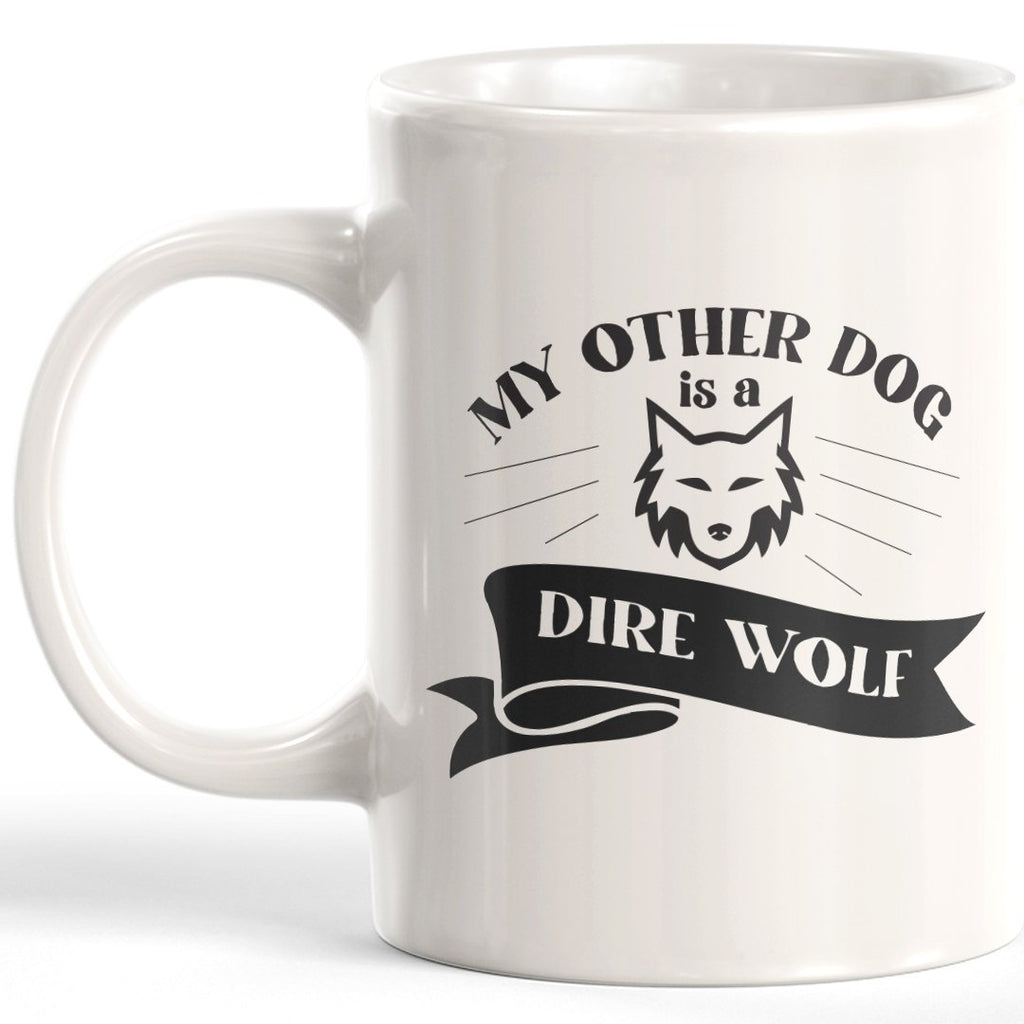 My Other Dog Is A Dire Wolf Coffee Mug - Gaucho Goods