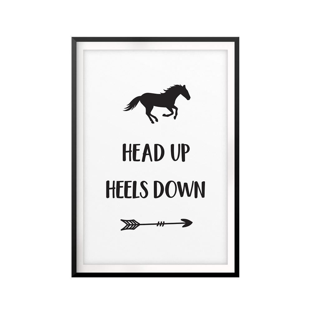 Head Up Heels Down UNFRAMED Print Horse Lover Wall Art
