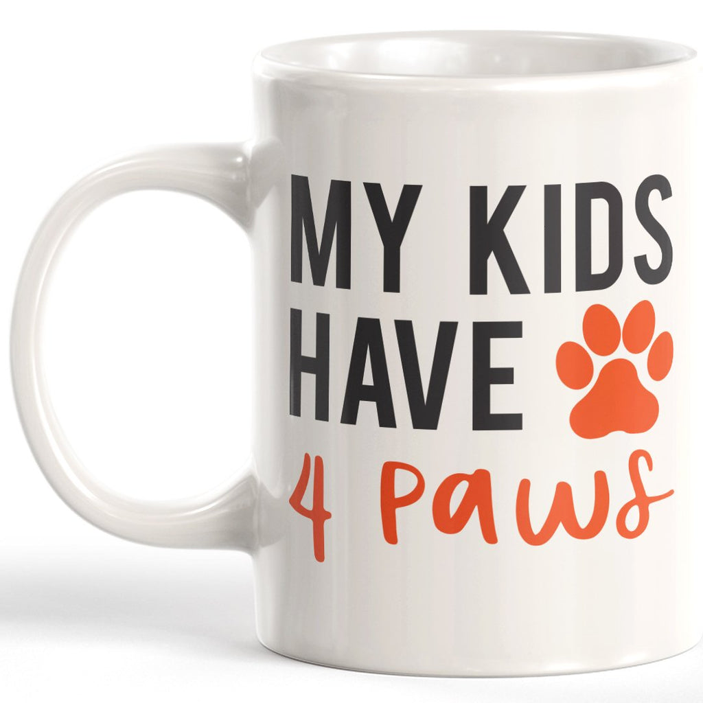 My Kids Have 4 Paws Coffee Mug - Gaucho Goods
