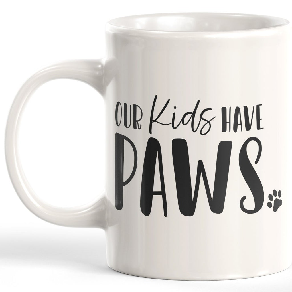 Our Kids Have Paws Coffee Mug